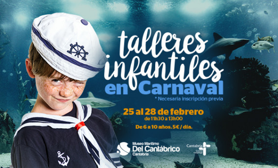 Cantabria - CANTUR - Museo Marítimo - Carnaval - tallere infantil